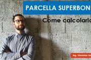 Superbonus e calcolo parcelle e compensi DM 17 giugno 2016