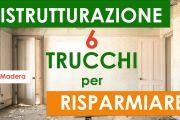 Ristrutturazione casa: 6 trucchi per risparmiare