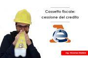 Cassetto fiscale: procedura cessione del credito