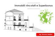 Edifici vincolati: superbonus 110% senza interventi trainanti