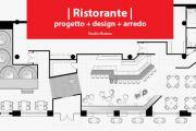 Ristorante: progetto, design, arredo, consigli