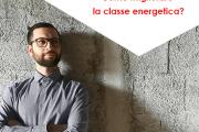 MIGLIORARE LA CLASSE ENERGETICA di 2 livelli - Classifica e costi